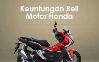 Keuntungan Beli Motor Honda