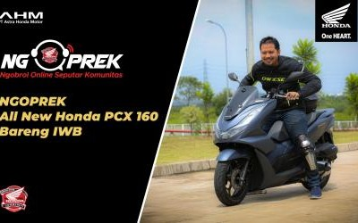 NGOPREK All New Honda PCX160 bareng Iwan Banaran dan Tim Technical AHM