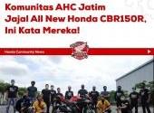 Komunitas AHC Jatim Jajal All New CBR150R, Ini Kata Mereka!