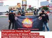 Kompaknya Honda BeAT Club Lampung Di Masa Pandemi