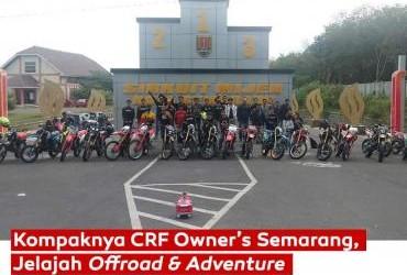 Kompaknya CRF Owner's Semarang, Jelajah Offroad & Adventure